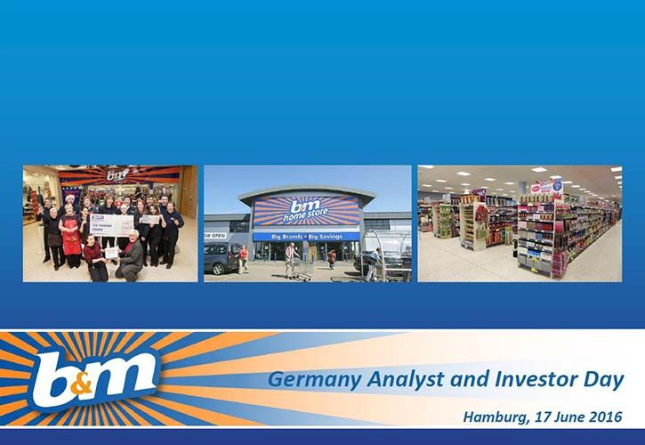 B&M - Germany Analyst and Investor Day 725 x 500