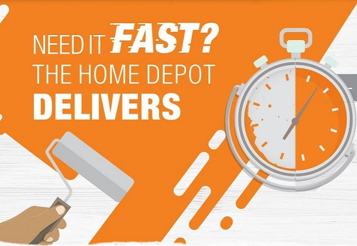 The Home Depot 'Need it Fast' 725 x 500