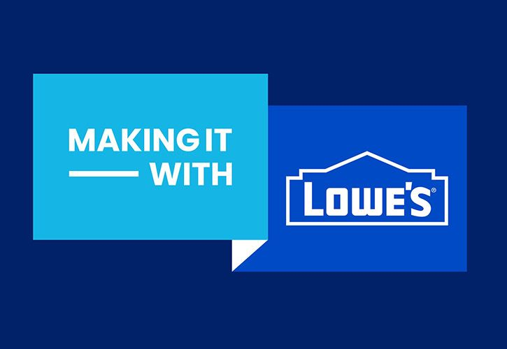 Making It - With Lowe's.jpg