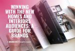 Democracy Insights Winning With The New Homes & Interiors Audiences